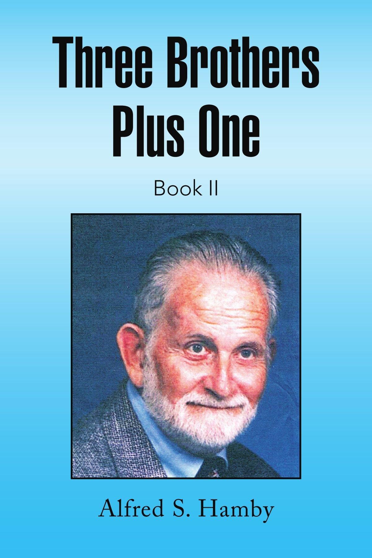 Read Online Three Brothers Plus One Book II PDF