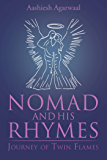 Nomad and His Rhymes : Journey of Twin Flames