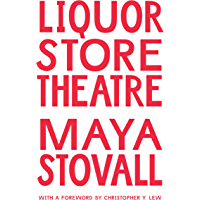 Liquor Store Theatre (Black Outdoors: Innovations in the Poetics of Study) book cover