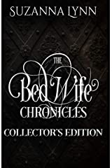 The Bed Wife Chronicles - Collector's Edition Paperback