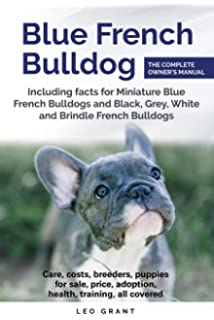 Buy French Bulldog: The French Bulldog Bible: From French