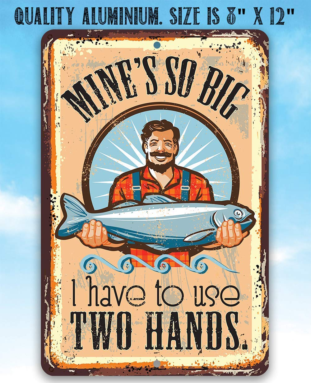 8 x 12 Use Indoor//Outdoor and Beach House Decor Metal Sign Mines So Big Fishing Lake House Durable Metal Sign Makes a Funny Bait Shop