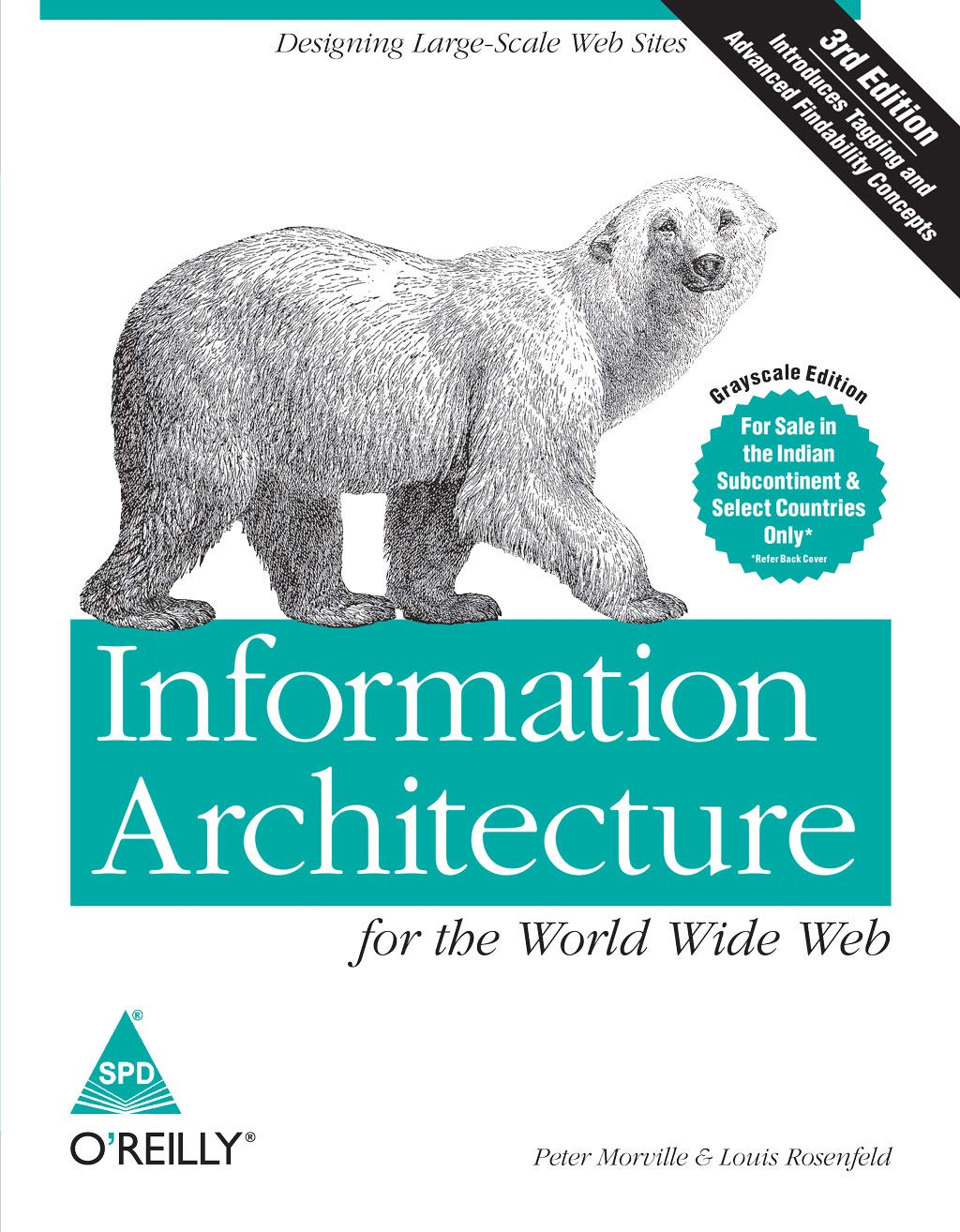 Buy Information Architecture For The World Wide Web Designing Large Scale Web Sites Third Edition Book Online At Low Prices In India Information Architecture For The World Wide Web Designing Large Scale Web