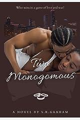 Two Monogamous Kindle Edition