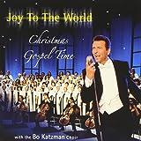 Joy to the World-Christmas Gospel Time