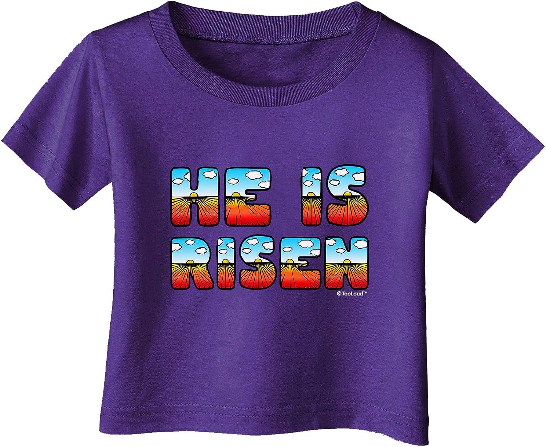 Sunrise Letters Infant T-Shirt Dark Easter TooLoud He is Risen