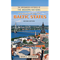 The History of the Baltic States, 2nd Edition (The Greenwood Histories of the Modern Nations)
