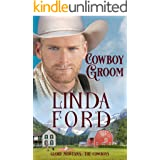 Cowboy Groom: The Cowboys (Glory, Montana Book 6)