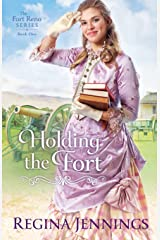 Holding the Fort (The Fort Reno Series) Paperback