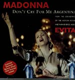 Don't Cry for Me Argentina: The Dance Mixes