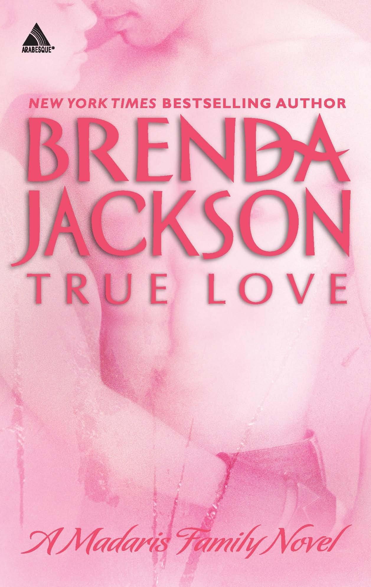 True Love (Madaris Family): Brenda Jackson: 9780373831272: Amazon.com: Books