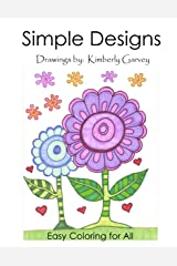 Simple Designs: A Laid Back Coloring Book Paperback