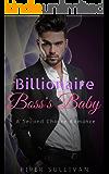 Her Billionaire Boss's Baby: An Inspirational Second Chance Romance
