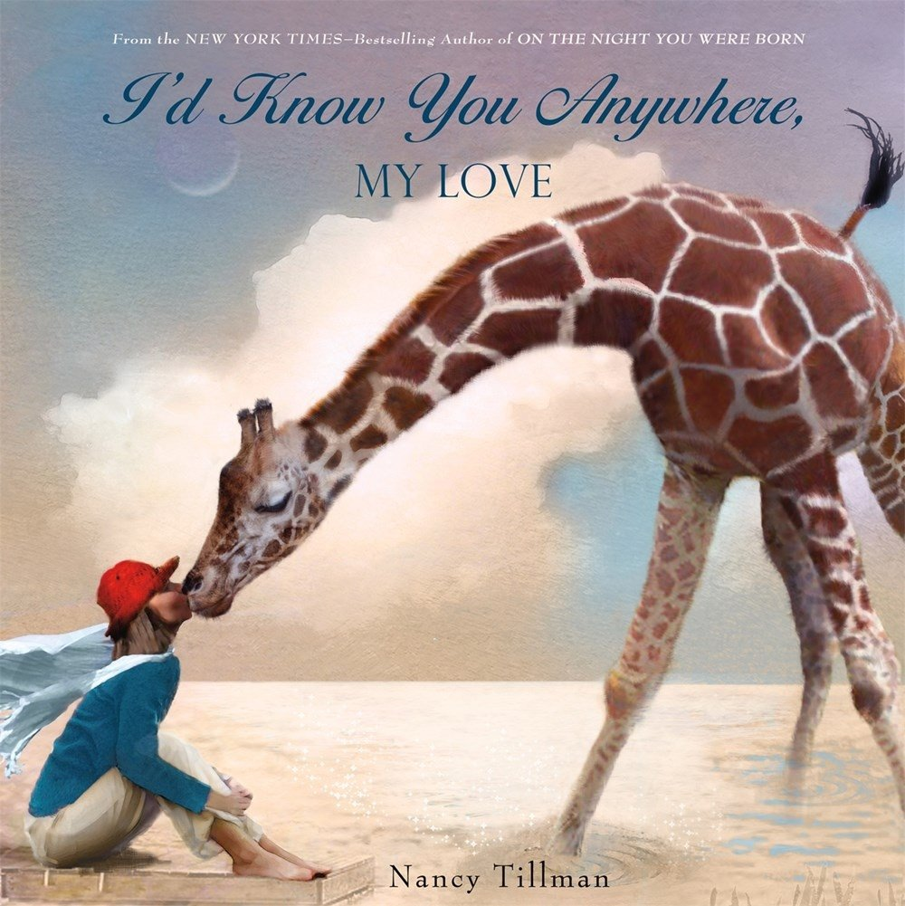 amazon i d know you anywhere my love nancy tillman emotions