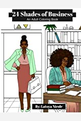 24 Shades of Business: An Adult Coloring Book Paperback