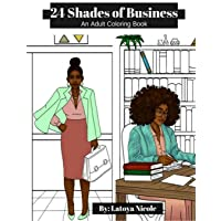24 Shades of Business: An Adult Coloring Book