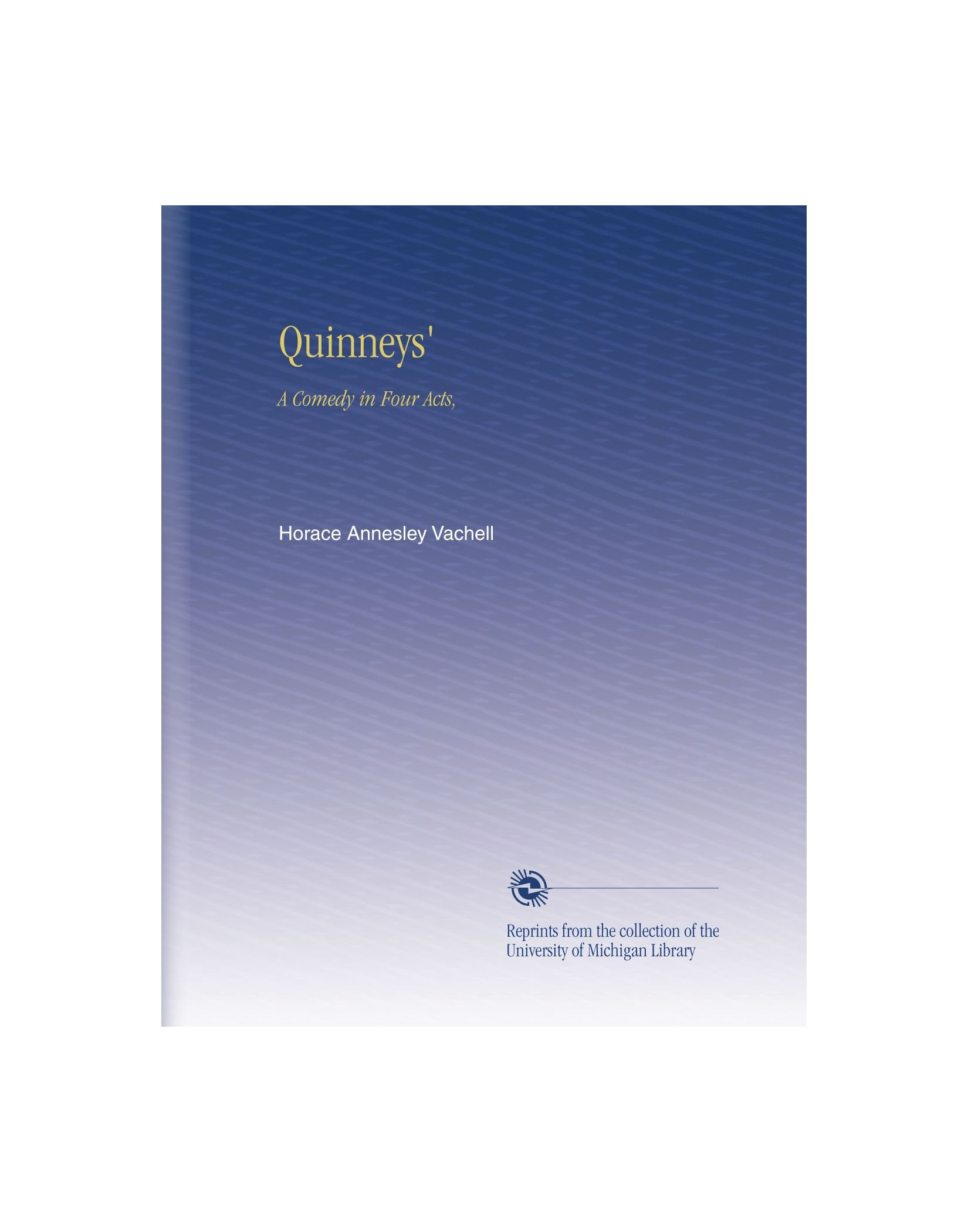Quinneys': A Comedy in Four Acts, PDF