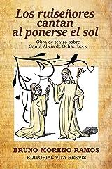 Los ruiseñores cantan al ponerse el sol (Spanish Edition) Paperback