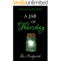 A Jar of Thursday (Sherlock & Jack Book 1)