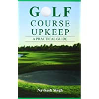 Golf Course Upkeep - A Practical Guide