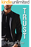 Trust (Wrong Series Book 4)
