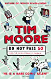 Do Not Pass Go: From the Old Kent Road to Mayfair