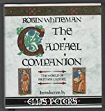 Cadfael Companion: The World of Brother Cadfael