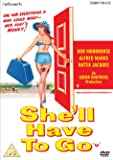 She'll Have to Go [DVD]