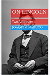 On Lincoln: Two Addresses (English Edition) eBook Kindle