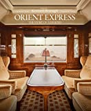 Orient Express: The Story of a Legend [Idioma Inglés]
