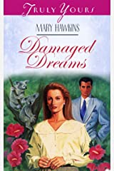 Damaged Dreams (Truly Yours Digital Editions Book 101) Kindle Edition