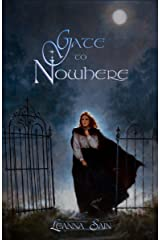 Gate to Nowhere Kindle Edition