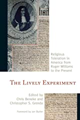 The Lively Experiment: Religious Toleration in America from Roger Williams to the Present Paperback