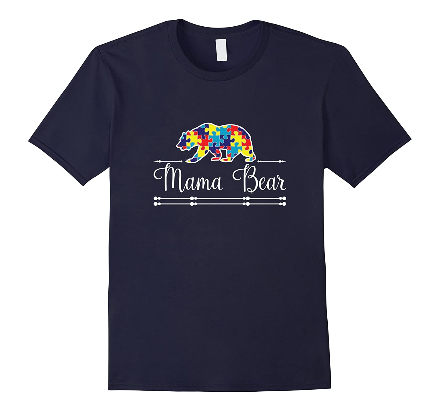 Autism Mom Mama Bear Autistic Child Son Daughter T-Shirt-TH
