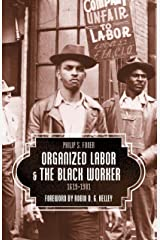 Organized Labor and the Black Worker, 1619-1981 Paperback