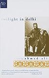 Twilight in Delhi (New Directions Paperbook Book 782)