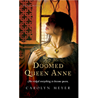 Doomed Queen Anne (Young Royals Book 3)