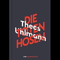 Thees Uhlmann über Die Toten Hosen (KiWi Musikbibliothek 1)