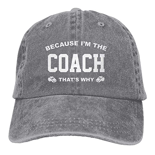 5249b4253fb Because I Am The Coach That s Why Dad Hat Adjustable Denim Hat Classic Baseball  Cap at Amazon Men s Clothing store