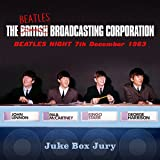 The Beatles Broadcasting Corporation Beatles Night 7 th December 1963