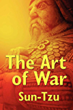 The Art of War (Unexpurgated Start Publishing LLC)
