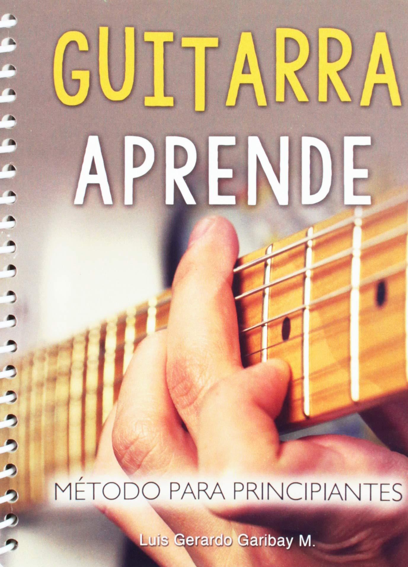 Guitarra Aprende-Metodo Para Principiantes: Amazon.es: Garibay ...