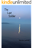 The Last Soldier (English Edition)