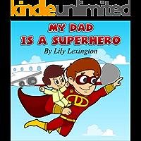 My Dad is a Superhero