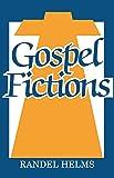 Gospel Fictions