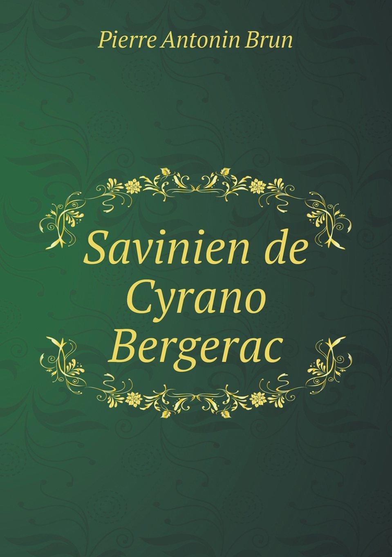 Download Savinien de Cyrano Bergerac (French Edition) pdf