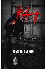 Rat: A Cop's Secret Weapon (Norm Strom Crime Series) Kindle Edition