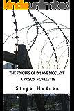 The Fingers Of Insane McClane: A Prison Novelette