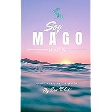 Soy Mago - 2ª Edición (Spanish Edition) Oct 7, 2017