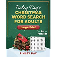 Finley Day's Christmas Word Search For Adults Large Print: 80 Puzzles - One Puzzle Per Page